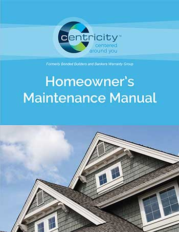 Centricity Homeowners Maintenance Manual